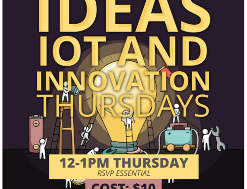 Ideas, Internet of Things (IOT) & Innovation Thursdays